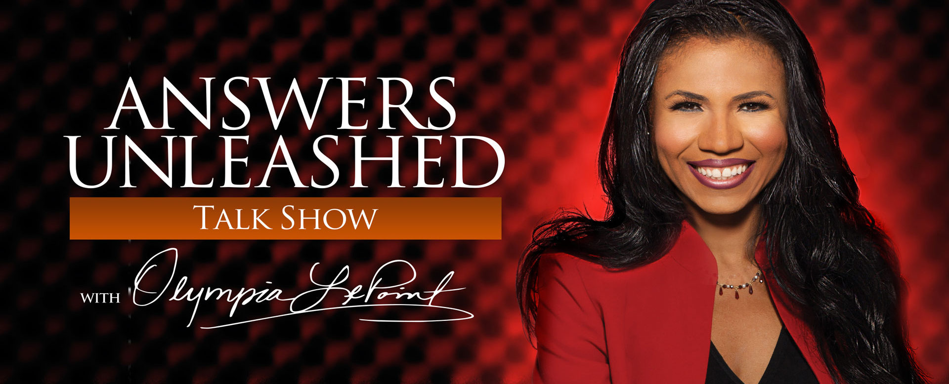 Answers Unleashed Talk Show with Olympia LePoint