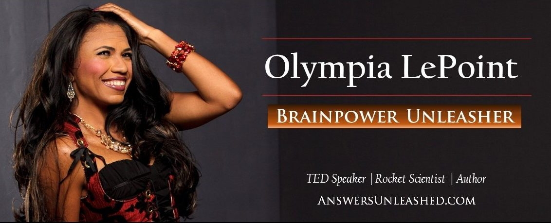Olympia LePoint - Brainpower Unleasher - TED Speaker, Rocket Scientist and Author